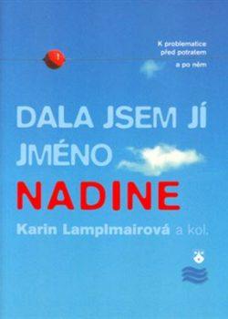6829702_dala-jsem-ji-jmeno-nadine_400