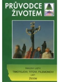 pruvodce-zivotem-listy-timotejovi-titovi-filemonovi-a-zidum-500x500